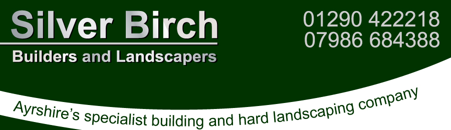 Silver Birch Builders & Landscapers Ayrshire